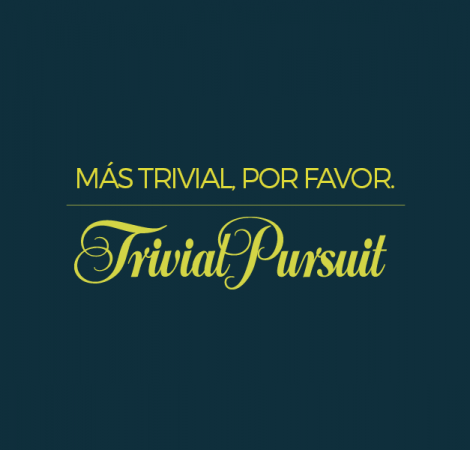 Más Trivial, por favor